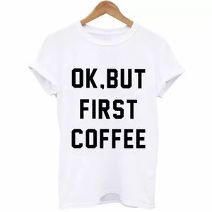 Tops - Ok but first coffee tee cute gift comfy casual